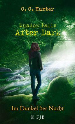 Im Dunkel der Nacht / Shadow Falls - After Dark Bd.3 - Hunter, C. C.