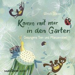 Komm mit mir in den Garten, 1 Audio-CD - Komm mit mir in den Garten