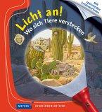 Wo sich Tiere verstecken / Licht an! Bd.31