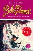 Wie alles begann & Der große Zauberwettbewerb / Bella Donner Bd.1+2