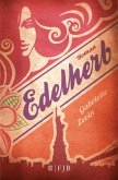 Edelherb / Schokomafia-Trilogie Bd.2