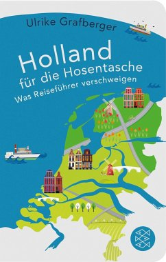 Holland für die Hosentasche - Grafberger, Ulrike