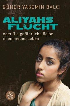 Aliyahs Flucht - Balci, Güner Y.