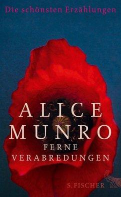 Ferne Verabredungen - Munro, Alice