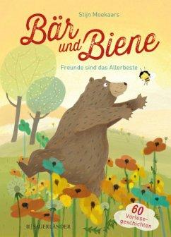 Bär und Biene - Freunde sind das Allerbeste - Moekaars, Stijn