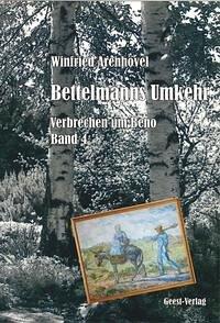 Bettelmanns Umkehr