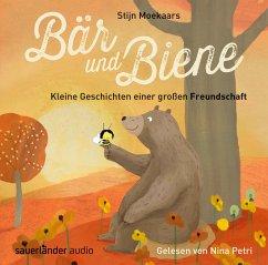Bär und Biene - Kleine Geschichten einer großen Freundschaft, 1 Audio-CD - Moekaars, Stijn