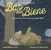 Bär und Biene - Kleine Geschichten über die weite Welt, 1 Audio-CD