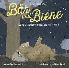 Bär und Biene - Kleine Geschichten über die weite Welt, 1 Audio-CD - Moekaars, Stijn