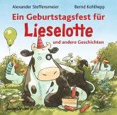 Ein Geburtstagsfest für Lieselotte und andere Geschichten, 1 Audio-CD
