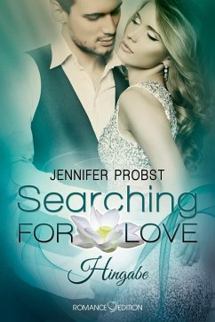 Hingabe / Searching for Love Bd.2 (eBook, ePUB)