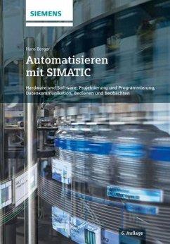 Automatisieren mit SIMATIC - Berger, Hans