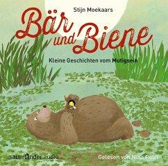Bär und Biene - Kleine Geschichten vom Mutigsein, 1 Audio-CD - Moekaars, Stijn