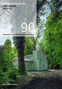Baukulturführer 90 PARK-GARAGE Bodensee - Mazzoni, Ira