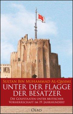 Unter der Flagge der Besatzer - Qasimi, Sultan Bin Muhammad Al-