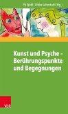 Kunst und Psyche - Berührungspunkte und Begegnungen (eBook, ePUB)