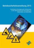 Betriebssicherheitsverordnung 2015 (eBook, ePUB)