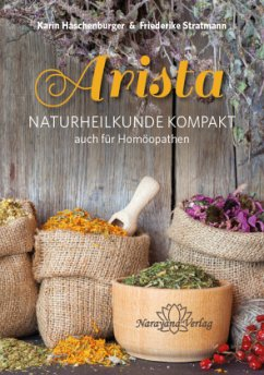 Arista - Naturheilkunde Kompakt - Haschenburger, Karin; Stratmann, Friederike