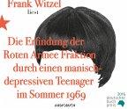 Die Erfindung der Roten Armee Fraktion durch einen manisch-depressiven Teenager im Sommer 1969, 10 Audio-CDs