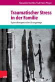 Traumatischer Stress in der Familie (eBook, ePUB)