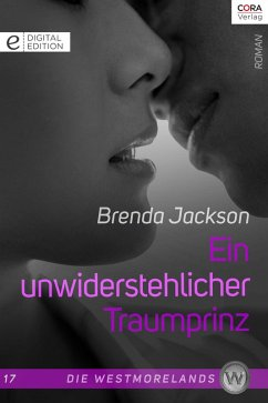 Ein unwiderstehlicher Traumprinz / Die Westmorelands Bd.17 (eBook, ePUB) - Jackson, Brenda