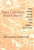 Mass Culture in Soviet Russia (eBook, ePUB)