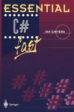 Essential C# fast (eBook, PDF) - Chivers, Ian