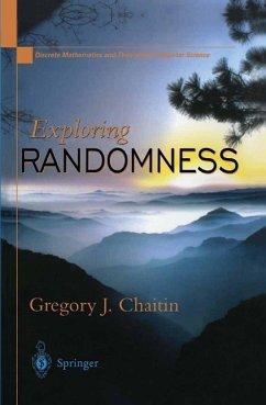 Exploring RANDOMNESS (eBook, PDF) - Chaitin, Gregory J.