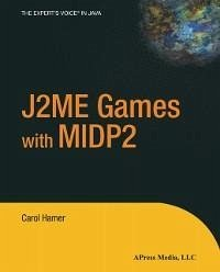 J2ME Games with MIDP2 (eBook, PDF)