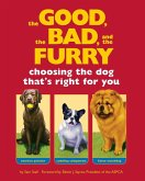The Good, the Bad, and the Furry (eBook, ePUB)