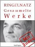 Joachim Ringelnatz - Gesammelte Werke (eBook, ePUB)