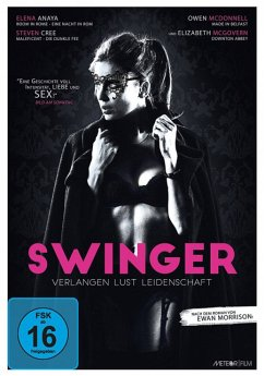 Swinger - Verlangen, Lust, Leidenschaft