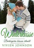 Winterküsse - Barkeeperin küssen erlaubt. Weihnachtsroman (eBook, ePUB)