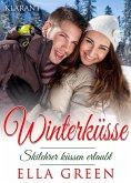 Winterküsse - Skilehrer küssen erlaubt. Weihnachtsroman (eBook, ePUB)