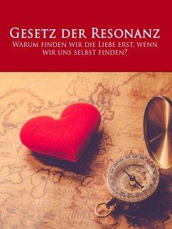 Das Gesetz der Resonanz (eBook, ePUB) - Bierstedt, Sandra