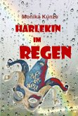 Harlekin im Regen (eBook, ePUB)