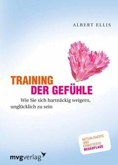Training der Gefühle (eBook, ePUB) - Ellis, Dr. Albert