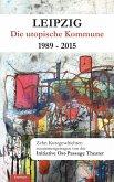 Leipzig - Die utopische Kommune 1989 – 2015 (eBook, ePUB)