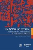 Un actor no estatal en el escenario internacional (eBook, ePUB)