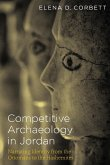 Competitive Archaeology in Jordan