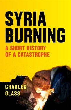 Syria Burning - Glass, Charles