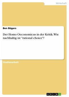 Der Homo Oeconomicus in der Kritik. Wie nachhaltig ist