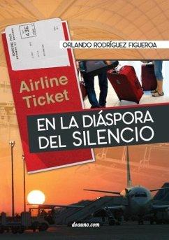 En la diáspora del silencio