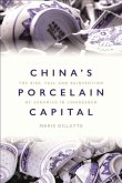 China's Porcelain Capital