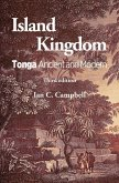 Island Kingdom: Tonga Ancient and Modern