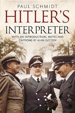 Hitler's Interpreter - Paul Schmidt