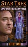 Das Licht der Fantasie / Star Trek - The Next Generation Bd.11