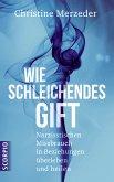 Wie schleichendes Gift (eBook, PDF)