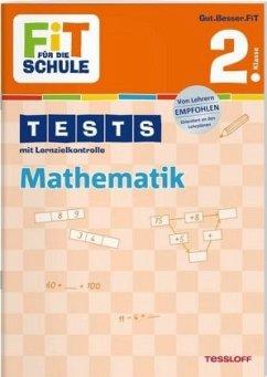 Fit für die Schule: Tests mit Lernzielkontrolle. Mathematik 2. Klasse - Kohring, Peter