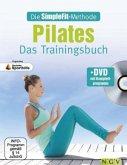 Die SimpleFit-Methode - Pilates - Das Trainingsbuch, m. 1 DVD